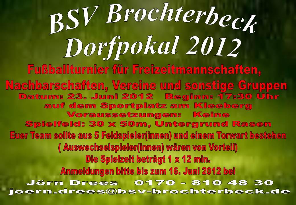 dorfpokal 2012 brochterbecker sportverein e v. Black Bedroom Furniture Sets. Home Design Ideas